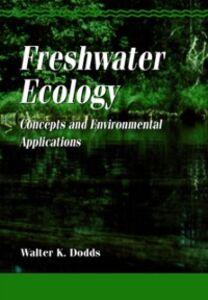 Foto Cover di Freshwater Ecology, Ebook inglese di Walter K. Dodds, edito da Elsevier Science