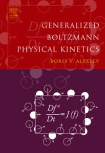 Ebook in inglese Generalized Boltzmann Physical Kinetics Alexeev, Boris V.