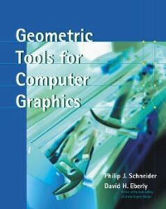 Ebook in inglese Geometric Tools for Computer Graphics Eberly, David H. , Schneider, Philip
