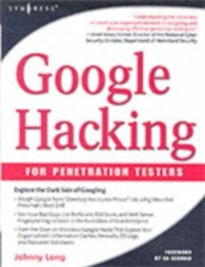 Foto Cover di Google Hacking for Penetration Testers, Ebook inglese di Johnny Long, edito da Elsevier Science