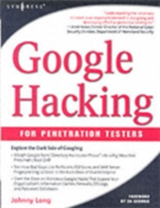 Ebook in inglese Google Hacking for Penetration Testers Long, Johnny