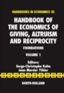 Foto Cover di Handbook of the Economics of Giving, Altruism and Reciprocity, Ebook inglese di  edito da Elsevier Science
