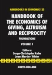 Handbook of the Economics of Giving, Altruism and Reciprocity