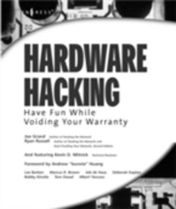 Ebook in inglese Hardware Hacking Grand, Joe , Mitnick, Kevin D. , Russell, Ryan