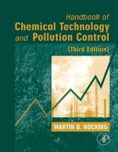 Foto Cover di Handbook of Chemical Technology and Pollution Control, 3rd Edition, Ebook inglese di Martin B. B. Hocking, edito da Elsevier Science