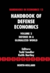 Foto Cover di Handbook of Defense Economics, Ebook inglese di  edito da Elsevier Science