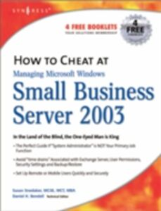 Ebook in inglese How to Cheat at Managing Windows Small Business Server 2003 Snedaker, Susan