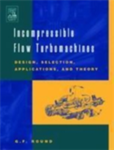 Ebook in inglese Incompressible Flow Turbomachines Round, G.F.