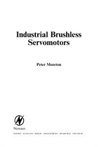 Foto Cover di Industrial Brushless Servomotors, Ebook inglese di Peter Moreton, edito da Elsevier Science