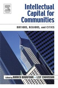 Foto Cover di Intellectual Capital for Communities, Ebook inglese di Ahmed Bounfour,Leif Edvinsson, edito da Elsevier Science