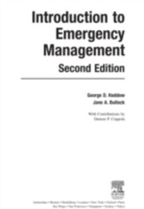 Foto Cover di Introduction to Emergency Management, Ebook inglese di Jane Bullock,George Haddow, edito da Elsevier Science