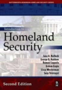 Foto Cover di Introduction to Homeland Security, Ebook inglese di Jane Bullock,George Haddow, edito da Elsevier Science