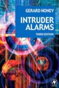 Ebook in inglese Intruder Alarms Honey, Gerard