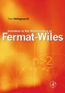 Ebook in inglese Invitation to the Mathematics of Fermat-Wiles Hellegouarch, Yves