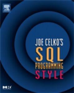 Ebook in inglese Joe Celko's SQL Programming Style Celko, Joe