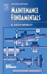 Foto Cover di Maintenance Fundamentals, Ebook inglese di R. Keith Mobley, edito da Elsevier Science