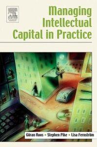 Foto Cover di Managing Intellectual Capital in Practice, Ebook inglese di AA.VV edito da Elsevier Science