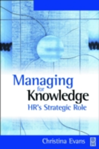 Ebook in inglese Managing for Knowledge Evans, Christina