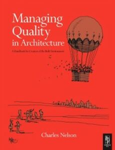 Ebook in inglese Managing Quality in Architecture Nelson, Charles