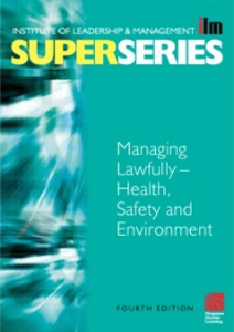 Ebook in inglese Managing Lawfully - Health, Safety and Environment Super Series -, -