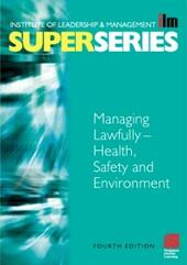 Managing Lawfully - Health, Safety and Environment Super Series
