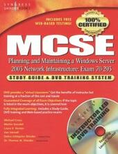 MCSE Planning and Maintaining a Microsoft Windows Server 2003 Network Infrastructure (Exam 70-293)