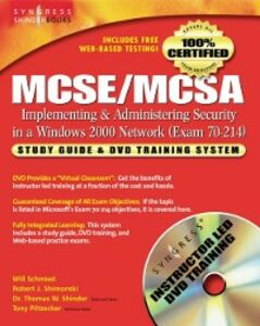 Foto Cover di MCSE/MCSA Implementing and Administering Security in a Windows 2000 Network (Exam 70-214), Ebook inglese di Syngress, edito da Elsevier Science