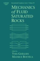 Mechanics of Fluid-Saturated Rocks