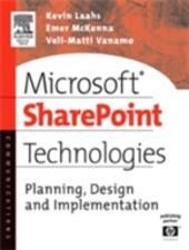 Microsoft SharePoint Technologies