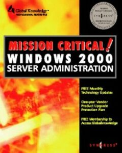 Foto Cover di Mission Critical Windows 2000 Server Administration, Ebook inglese di Syngress, edito da Elsevier Science