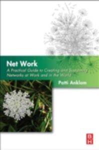 Foto Cover di Net Work, Ebook inglese di Patti Anklam, edito da Elsevier Science