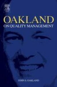 Ebook in inglese Oakland on Quality Management Oakland, John S