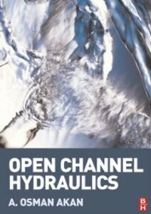 Ebook in inglese Open Channel Hydraulics Akan, A. Osman