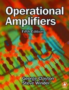 Foto Cover di Operational Amplifiers, Ebook inglese di G B Clayton,Steve Winder, edito da Elsevier Science