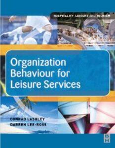 Ebook in inglese Organization Behaviour for Leisure Services Lashley, Conrad , Lee-Ross, Darren