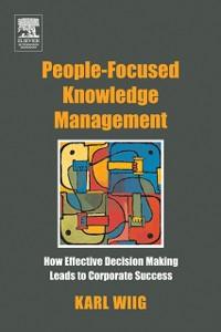 Ebook in inglese People-Focused Knowledge Management Wiig, Karl