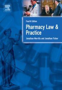 Foto Cover di Pharmacy Law and Practice, Ebook inglese di Jonathan Fisher,Jon Merrills, edito da Elsevier Science