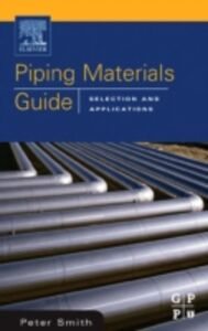 Ebook in inglese Piping Materials Guide Smith, Peter