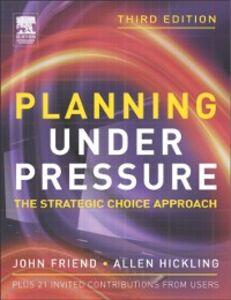 Ebook in inglese Planning Under Pressure Friend, John , Hickling, Allen