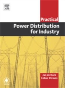 Ebook in inglese Practical Power Distribution for Industry Kock, Jan De , Strauss, Cobus