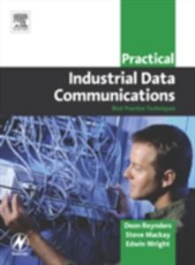 Ebook in inglese Practical Industrial Data Communications Mackay, Steve , Reynders, Deon , Wright, Edwin