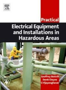 Ebook in inglese Practical Electrical Equipment and Installations in Hazardous Areas Bottrill, Geoffrey , Cheyne, Derek , Vijayaraghavan, G