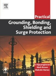 Foto Cover di Practical Grounding, Bonding, Shielding and Surge Protection, Ebook inglese di AA.VV edito da Elsevier Science