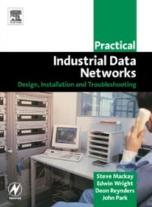 Ebook in inglese Practical Industrial Data Networks Mackay, Steve , Park, John , Reynders, Deon , Wright, Edwin