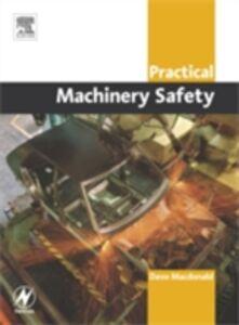 Ebook in inglese Practical Machinery Safety Macdonald, David
