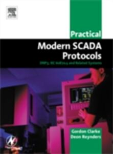 Ebook in inglese Practical Modern SCADA Protocols Clarke, Gordon , Reynders, Deon