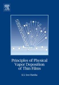 Ebook in inglese Principles of Vapor Deposition of Thin Films Harsha, Professor K.S. K.S Sree