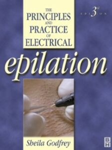 Ebook in inglese Principles and Practice of Electrical Epilation Godfrey, Sheila
