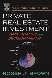 Foto Cover di Private Real Estate Investment, Ebook inglese di Roger J. Brown, edito da Elsevier Science