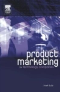 Ebook in inglese Product Marketing for Technology Companies Butje, Mark